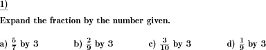 Expand fractions by given number