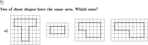 Some shapes are shown. Which two have the same area? (Example for this math problem)
