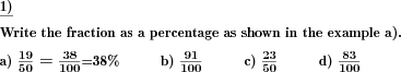 A fraction is given, write as a percentage. (Example for this math problem)